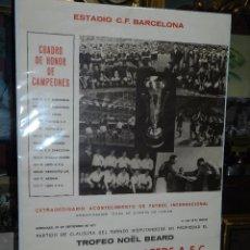 Coleccionismo deportivo: (M) CARTEL CF BARCELONA - LEEDS AFC TROFEO NOEL BEARD , COPA DE EUROPA DE FERIAS 1971. Lote 91367075