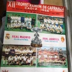 Coleccionismo deportivo: CARTEL XII TROFEO CARRANZA FUTBOL AÑO 1966- REAL MADRID - ZARAGOZA - CORINTHIANS - TORINO - 100X68CM. Lote 93559480