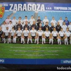 Coleccionismo deportivo: POSTER FUTBOL REAL ZARAGOZA TEMPORADA 2006 -2007. Lote 95621039