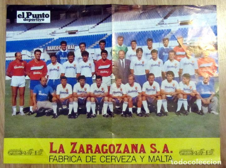 POSTER REAL ZARAGOZA CERVEZAS AMBAR LA ZARAGOZANA EL PUNTO DEPORTIVO 1989-90 (Coleccionismo Deportivo - Carteles de Fútbol)