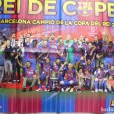 Coleccionismo deportivo: POSTER GRANDE F.C. BARCELONA CAMPEON COPA REY 2016-17. Lote 97245847