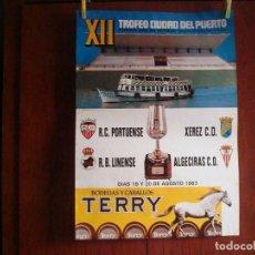 Coleccionismo deportivo: CARTEL POSTERS XII PORTUENSE XEREZ LINENSE ALGECIRAS. Lote 99641563