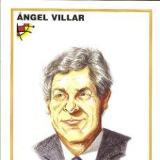 Coleccionismo deportivo: CARICATURA ANGEL Mª VILLAR - LAMINA GRANDE TAMAÑO FOLIO EMITIDA POR LA FEDERACION ESPAÑOLA DE FUTBOL. Lote 99933387