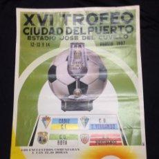 Coleccionismo deportivo: XVI TROFEO CIUDAD DEL PUERTO 1987 . Lote 101075839