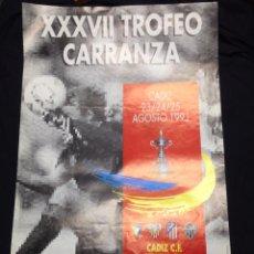 Coleccionismo deportivo: CARTEL XXXVII TROFEO RAMON DE CARRANZA. 1991 CADIZ SEVILLA ATLETICO DE MADRID MINEIRO. Lote 101076263