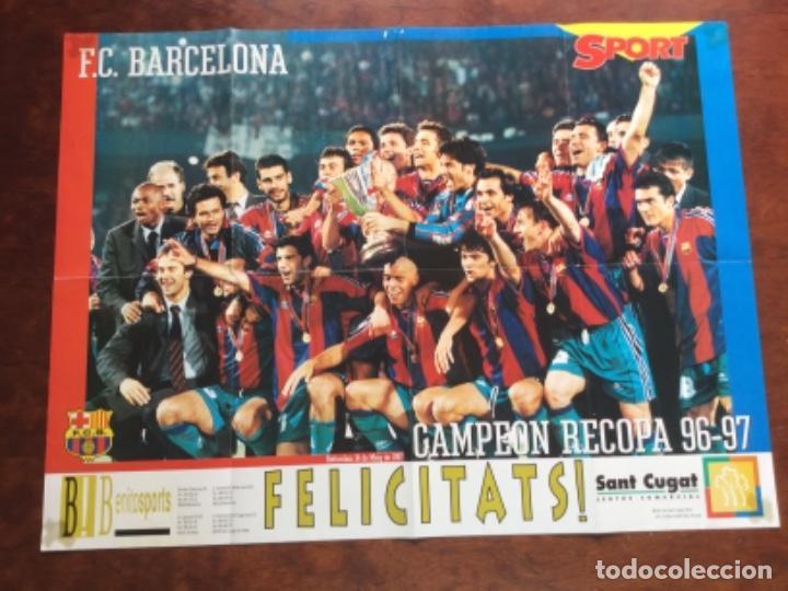 PÓSTER FÚTBOL CLUB BARCELONA CAMPEÓN DE LA RECOPA 1996-1997 . (Coleccionismo Deportivo - Carteles de Fútbol)