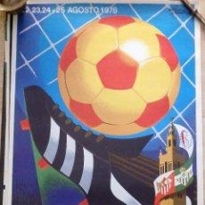 Coleccionismo deportivo: SEVILLA, 1978, CARTEL VII TROFEO CIUDAD DE SEVILLA, 46X70 CMS. Lote 101557635