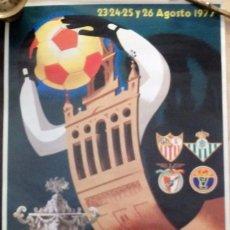 Coleccionismo deportivo: SEVILLA, 1977, CARTEL VI TROFEO CIUDAD DE SEVILLA, 46X70 CMS. Lote 101557855