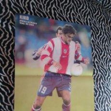 Coleccionismo deportivo: PÓSTER DE DOS PÁGINAS REVISTA DON BALON: KIKO (ATLÉTICO DE MADRID) TEMPORADA 1999-2000, 99-00. Lote 102652651