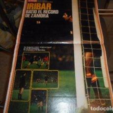 Coleccionismo deportivo: POSTER REVISTA ACTUALIDAD ESPAÑOLA PORTERO IRIBAR . Lote 103429123