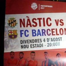 Coleccionismo deportivo: CARTEL DEL PARTIDO NASTIC TARRAGONA-FC BARCELONA . Lote 103808651