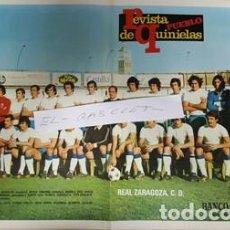 Coleccionismo deportivo: POSTER REAL ZARAGOZA DE LA REVISTA PUEBLO Y QUINIELAS DE LOS AÑOS 70 -(REVISTA COMPLETA). Lote 104465559