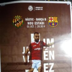 Coleccionismo deportivo: CARTEL FUTBOL LIGA 123 NASTIC TARRAGONA-BARÇA B. Lote 105316575