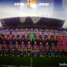 Coleccionismo deportivo: POSTER PLANTILLA FC BARCELONA 2016-17 60 X 45 APROX.. Lote 107850423