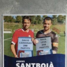 Coleccionismo deportivo: CARTEL DEL PARTIDO ENTRE EL SANTBOIÀ Y EL ESPANYOL B - 26 DE NOVIEMBRE DE 2017 -. Lote 108378535