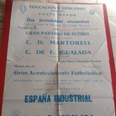 Coleccionismo deportivo: 1943 IGUALADA CARTEL FUTBOL MARTORELL IGUALADA ESPAÑA INDUSTRIAL * JUGADORES FC BARCELONA * 62 CM. Lote 109173243