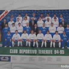 Coleccionismo deportivo: PÓSTER DEL CD TENERIFE. TEMPORADA 94-95 (REVISTA INTERVIÚ). Lote 112441391