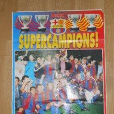 Coleccionismo deportivo: POSTER GIGANTE BARÇA SUPERCAMPIONS - FC BARCELONA SUPERCAMPEONES - SPORT - TDKP1. Lote 113897327