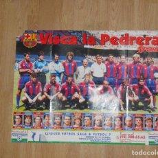 Coleccionismo deportivo: POSTER VISCA LA PEDRERA. DIARIO SPORT. F.C. BARCELONA. BARÇA. TDKP1. Lote 113897683