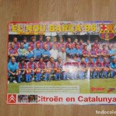 Coleccionismo deportivo: POSTER F.C. BARCELONA BARÇA - EL NOU BARÇA 96 - DIARIO SPORT - CITROËN. TDKP1. Lote 113898415
