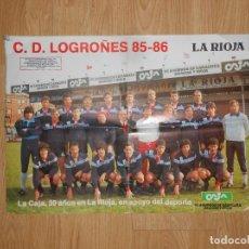 Coleccionismo deportivo: POSTER CARTEL CLUB DEPORTIVO LOGROÑES. TEMPORADA 85-86. 1985-1986. TDKP1. Lote 113901811