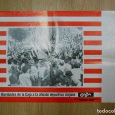 Coleccionismo deportivo: POSTER CARTEL CLUB DEPORTIVO LOGROÑES TEMPORADA 84-95 1984/1985. CAJA RIOJA. TDKP1. Lote 113902587