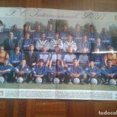 Coleccionismo deportivo: POSTER INTER DE MILAN 96-97. Lote 114355387