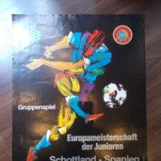 Coleccionismo deportivo: CARTEL DE FUTBOL ESPAÑA - ESCOCIA MEDIDAS 59 X 42 CMS (B). Lote 114613723