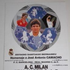 Coleccionismo deportivo: CARTEL PARTIDO HOMENAJE A JOSE ANTONIO CAMACHO. 1 DE MAYO 1990.. Lote 115594983