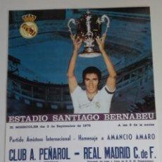Coleccionismo deportivo: CARTEL PARTIDO HOMENAJE A AMANCIO AMARO 1975.. Lote 115595923