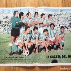 Coleccionismo deportivo: POSTER R.BETIS BALOMPIE LA GACETA DEL NORTE, AÑOS 70. Lote 116180863