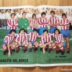 Coleccionismo deportivo: POSTER AT MADRID, LA GACETA DEL NORTE AÑOS 70. Lote 116181379