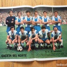 Coleccionismo deportivo: POSTER R.C.D ESPAÑOL LA GACETA DEL NORTE, AÑOS 70. Lote 116181527
