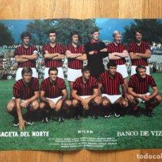 Coleccionismo deportivo: POSTER MILAN, LA GACETA DEL NORTE, AÑOS 70. Lote 116185171
