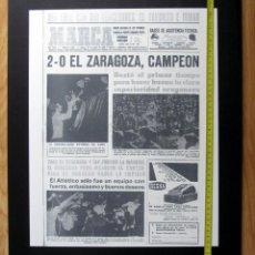 Coleccionismo deportivo: CUADRO PORTADA MARCA REAL ZARAGOZA CAMPEON COPA DEL GENERALISIMO REY 1966 EN POLIESPAN 42X51X1. Lote 116566995