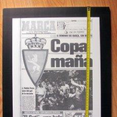 Coleccionismo deportivo: CUADRO PORTADA MARCA REAL ZARAGOZA CAMPEON COPA DEL REY 1986 EN POLIESPAN 42X51X1. Lote 116567051