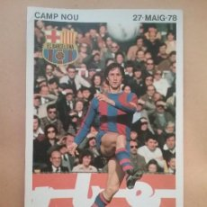 Coleccionismo deportivo: JOHAN CRUYFF BARÇA HOMENAJE CAMP NOU FÚTBOL F.C. BARCELONA 1978. Lote 148180197