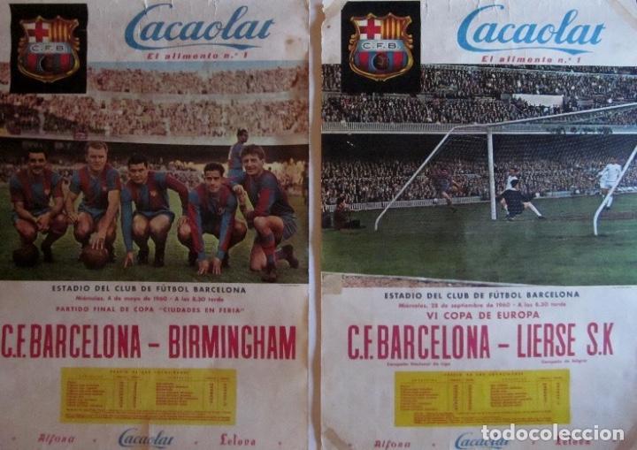 DOS CARTELES CACAOLAT - BARCELONA-BIRMINGHAM COPA FERIAS Y BARCELONA-LIERSE S.K COPA EUROPA-AÑO 1960 (Coleccionismo Deportivo - Carteles de Fútbol)