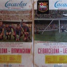 Coleccionismo deportivo: DOS CARTELES CACAOLAT - BARCELONA-BIRMINGHAM COPA FERIAS Y BARCELONA-LIERSE S.K COPA EUROPA-AÑO 1960. Lote 116768355
