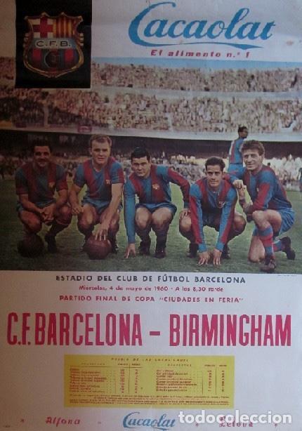Coleccionismo deportivo: DOS CARTELES CACAOLAT - BARCELONA-BIRMINGHAM COPA FERIAS Y BARCELONA-LIERSE S.K COPA EUROPA-AÑO 1960 - Foto 2 - 116768355