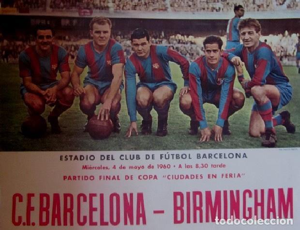 Coleccionismo deportivo: DOS CARTELES CACAOLAT - BARCELONA-BIRMINGHAM COPA FERIAS Y BARCELONA-LIERSE S.K COPA EUROPA-AÑO 1960 - Foto 3 - 116768355