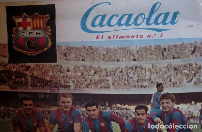 Coleccionismo deportivo: DOS CARTELES CACAOLAT - BARCELONA-BIRMINGHAM COPA FERIAS Y BARCELONA-LIERSE S.K COPA EUROPA-AÑO 1960 - Foto 4 - 116768355