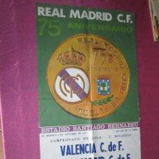 Coleccionismo deportivo: VALENCIA REAL MADRID CARTEL DE FUTBOL LIGA 1977 MEDIDAS 47 X 88 CM.. Lote 119067459