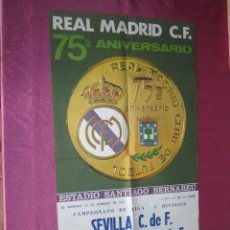 Coleccionismo deportivo: SEVILLA REAL MADRID GRAN CARTEL DE FUTBOL LIGA 1977 MEDIDAS 47 X 88 CM.. Lote 119067815