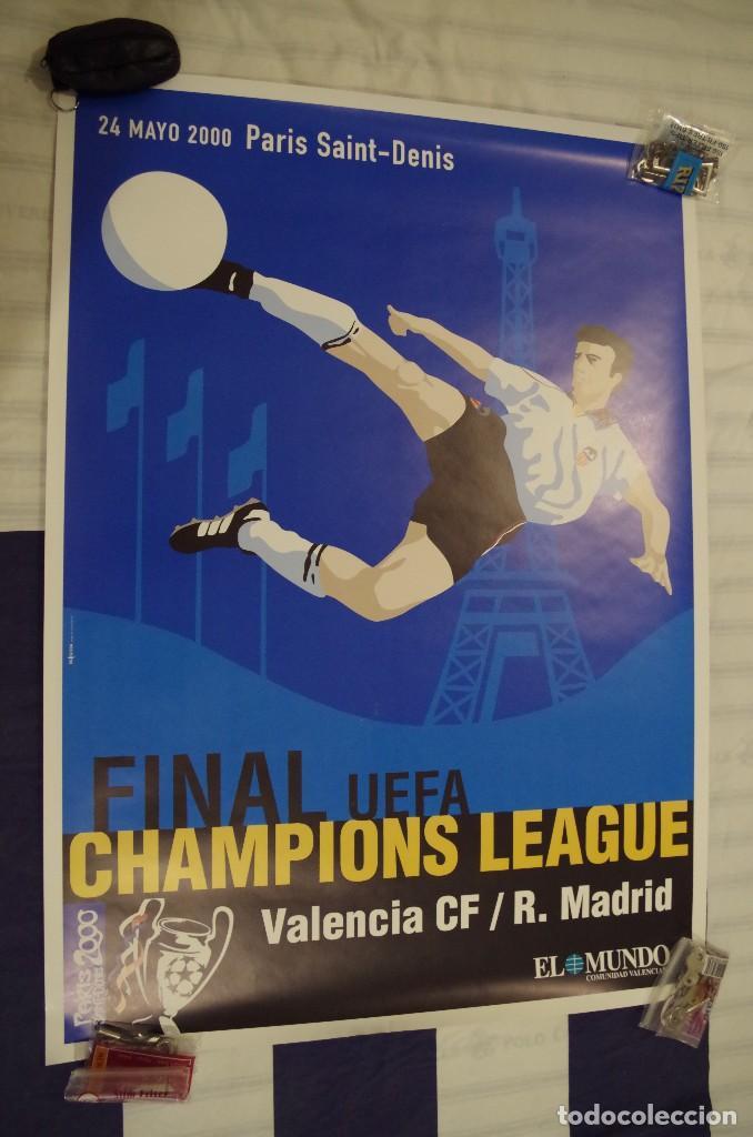 CARTEL FINAL CHAMPIONS LEAGUE 24-5-2000 - VALENCIA - REAL MADRID - PARIS SAINT DENIS - TAMAÑO 88X63 (Coleccionismo Deportivo - Carteles de Fútbol)
