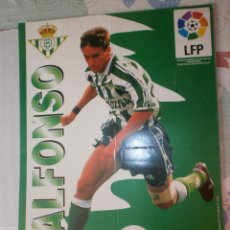 Coleccionismo deportivo: POSTER ALFONSO REAL BETIS 96/97 VIDAL GOLOSINAS. Lote 120022371