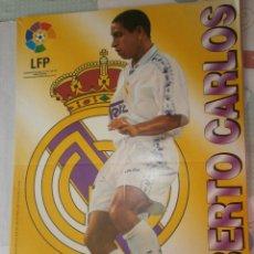 Coleccionismo deportivo: POSTER ROBERTO CARLOS REAL MADRID 96/97 VIDAL GOLOSINAS. Lote 120023023