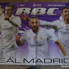 Coleccionismo deportivo: POSTER R. MADRID BBC 2015-2016 15/16 - DETRAS BARCELONA MSN 2015-16. Lote 120051127