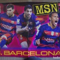 Coleccionismo deportivo: POSTER BARCELONA MSN TEMPORADA 2015-2016 15/16 - DETRAS R. MADRID BBC 2015-16. Lote 120051295