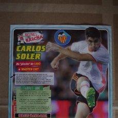 Coleccionismo deportivo: CARLOS SOLER VALENCIA CF - LAMINA POSTER 30X22 CM - JUGONES CON MARCHA. Lote 120340631